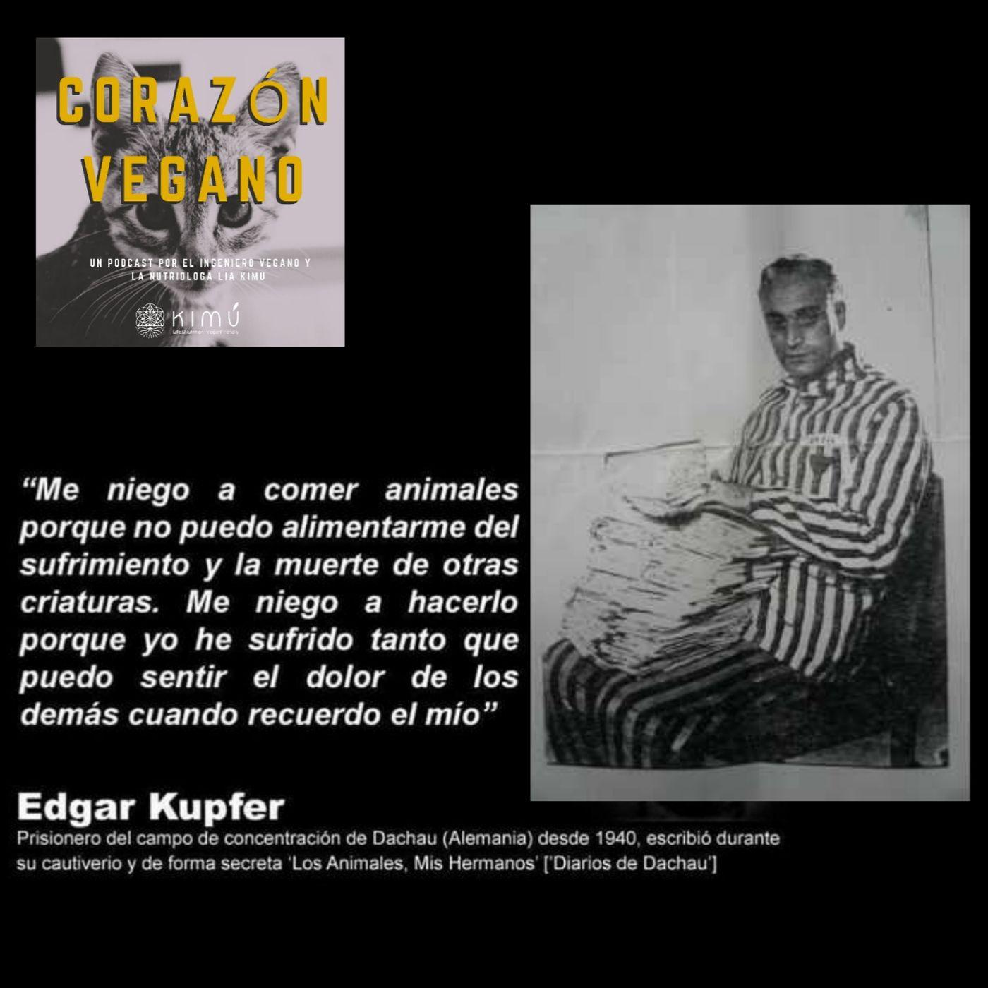 Ep.20 Los Animales, Mis Hermanos Carta de Edgar Kupfer-Koberwitz (Prisionero en un campo de concentraciòn nazi)
