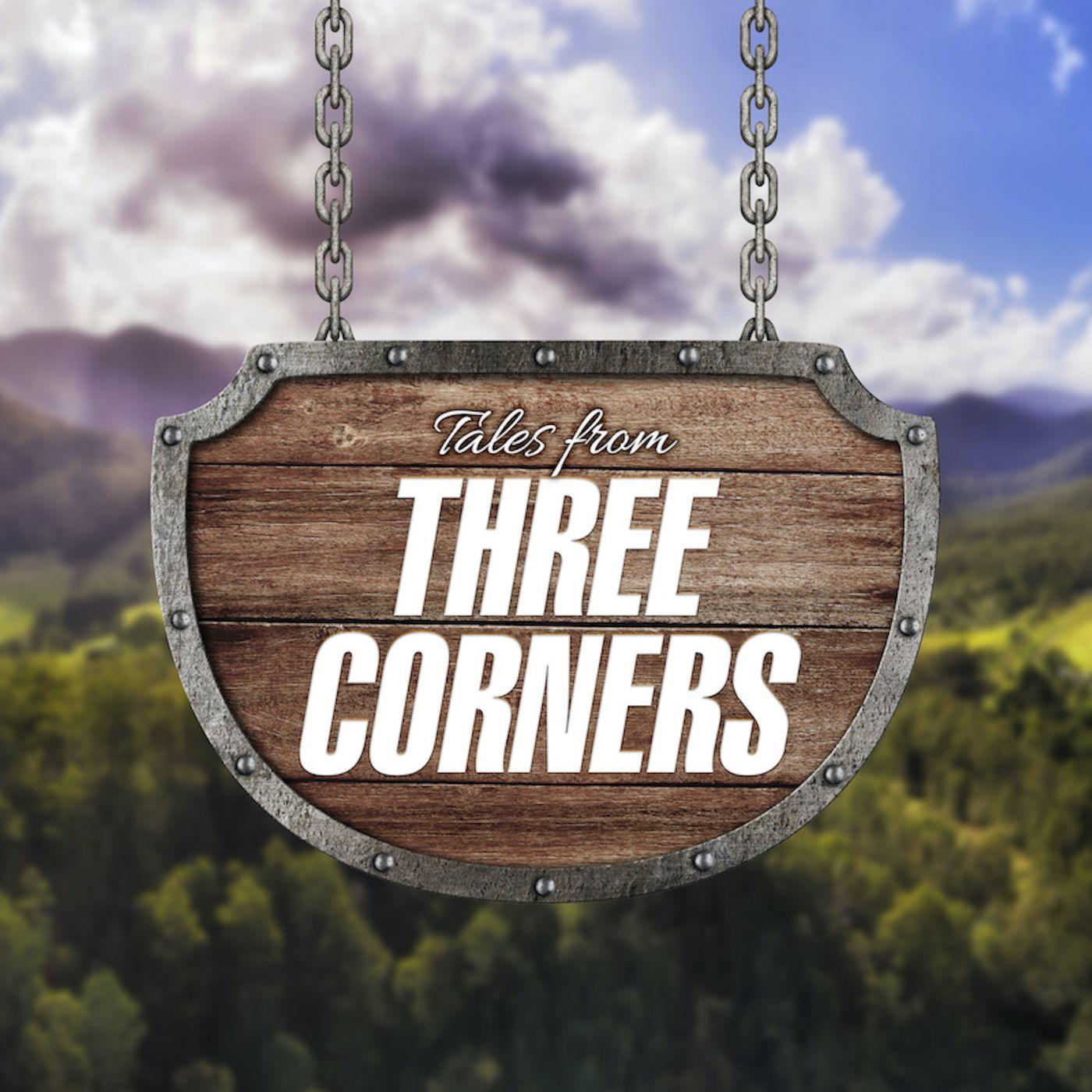 Tales from Three Corners