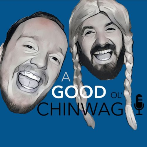 A Good Ol ChinWag's Podcast