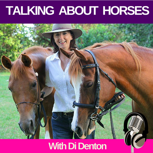 Talking About Horses with Di Denton