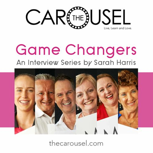 The Carousel Presents: Game Changers Series 2