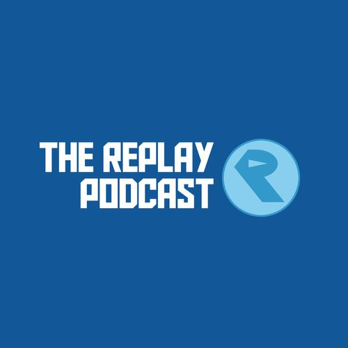 The Replay Podcast