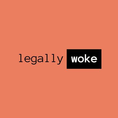 Legally Woke