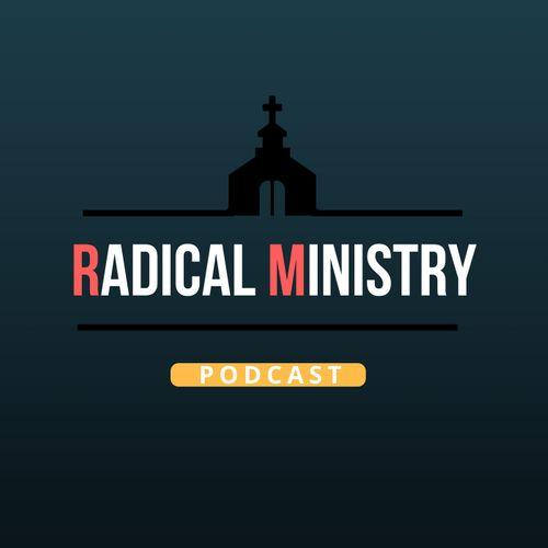 Radical Ministry