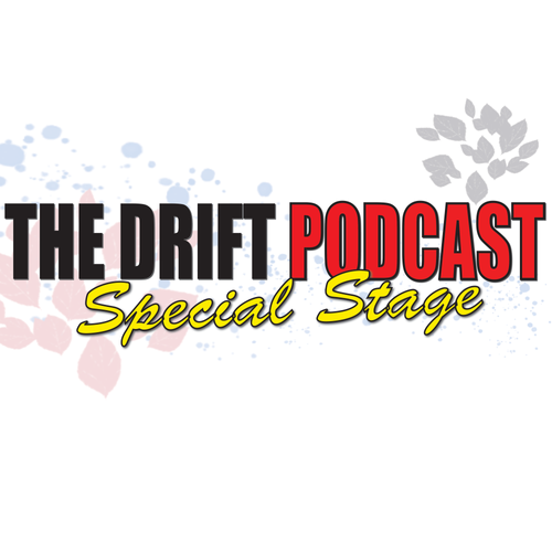 The Drift Podcast: Special Stage