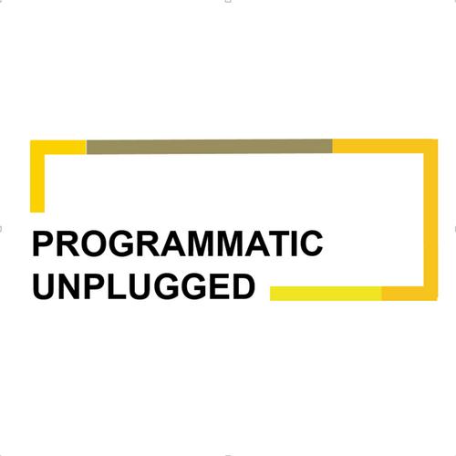 Programmatic Unplugged