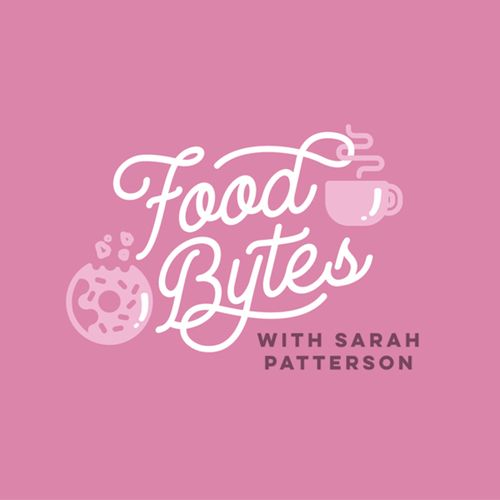 Food Bytes  with Sarah Patterson proudly sponsored by Cheeselinks