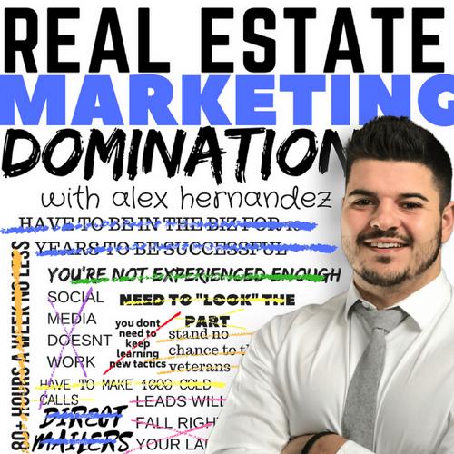 Real Estate Marketing Domination