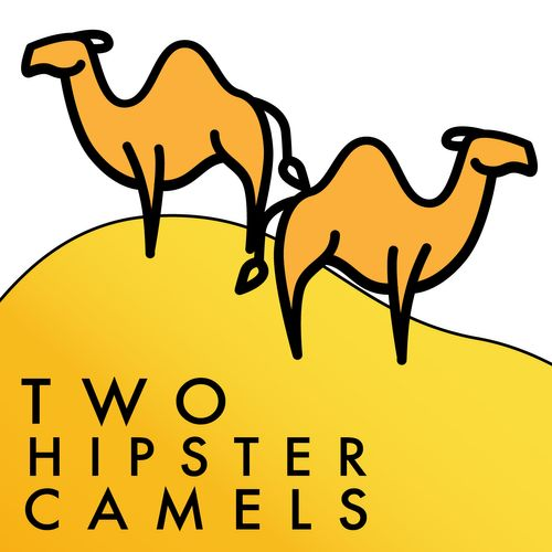 Two Hipster Camels Podcast
