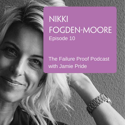 Ep 10: Nikki Fogden-Moore - The Mojo Maker - Whooshkaa