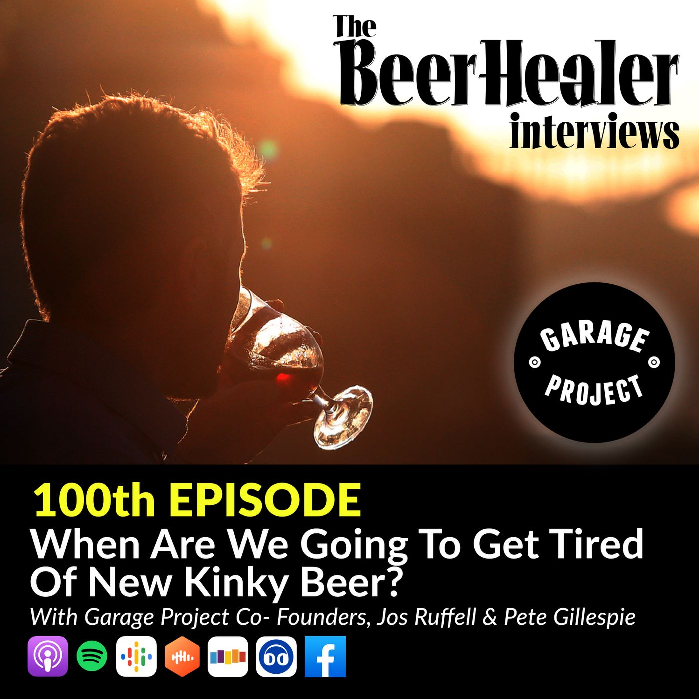 Ep. 100 - When Are We Going To Get Tired Of New Kinky Beer? With Garage Project Co-Founders, Jos Ruffell & Pete Gillespie.