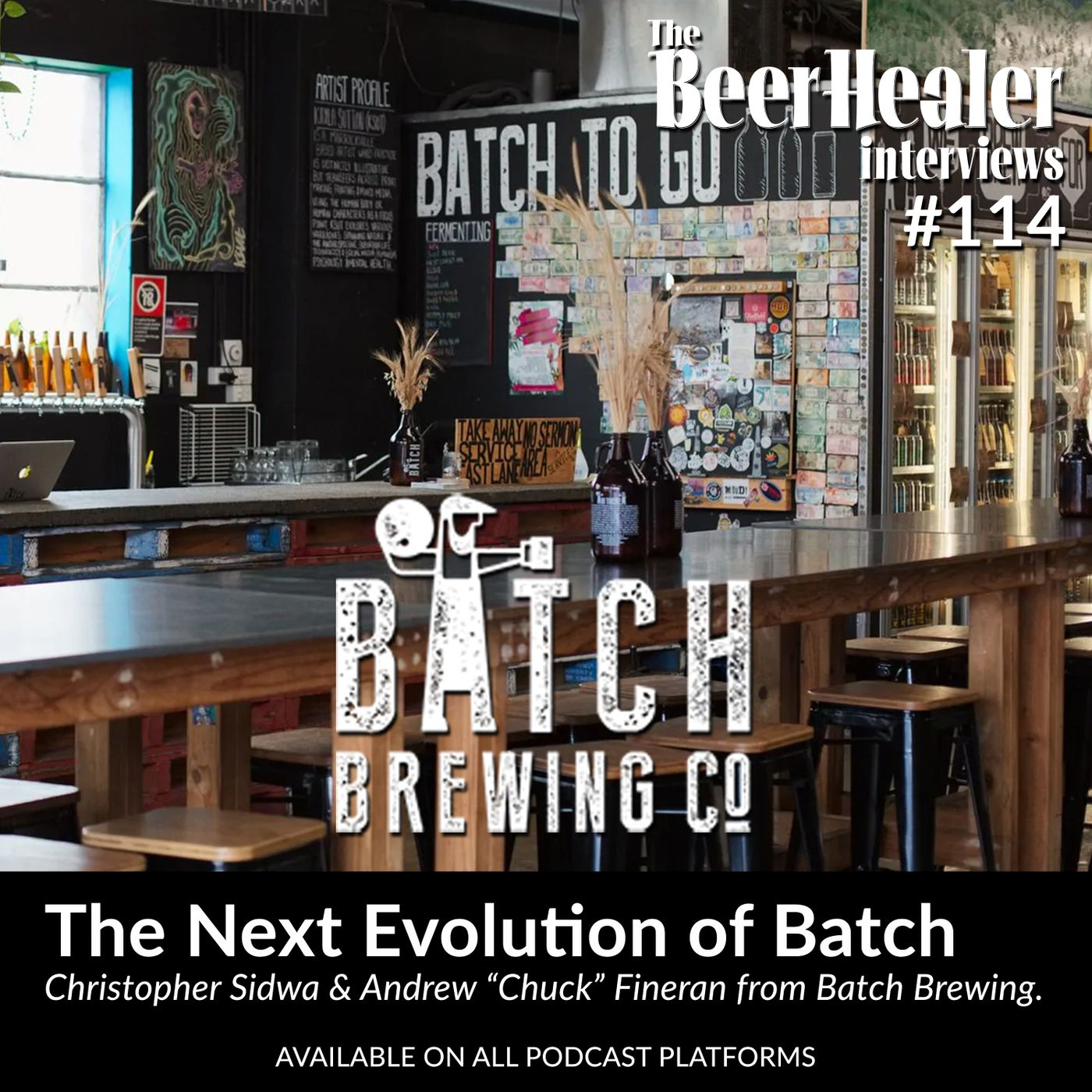 "Ep. 114 - The Next Evolution of Batch Brewing Co. With Co-Founders, Christopher Sidwa and Andrew ""Chuck"" Fineran"