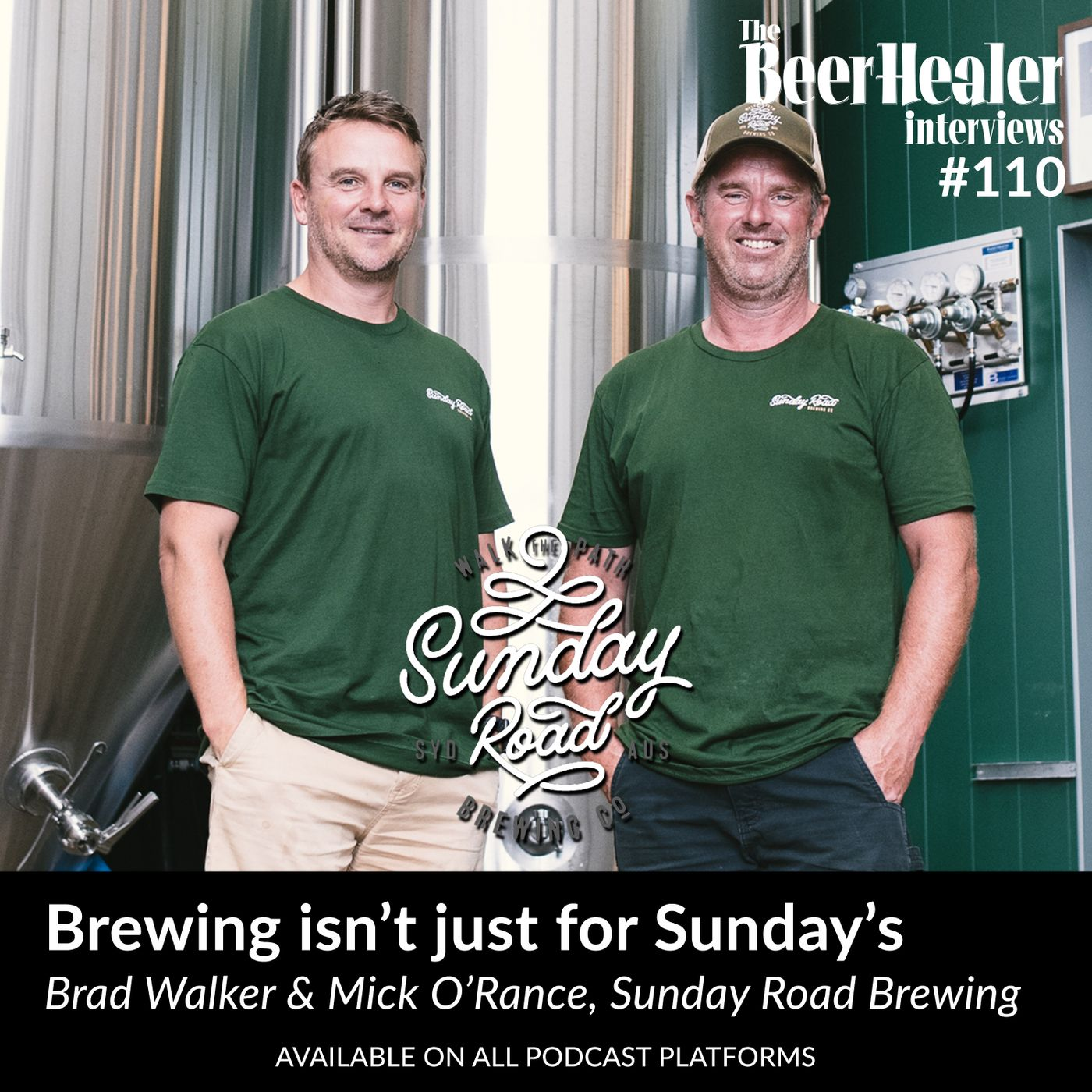 Ep. 111 - Brewing isn't just for Sundays. With Sunday Road Brewing's Brad Foster & Mick O'Rance.