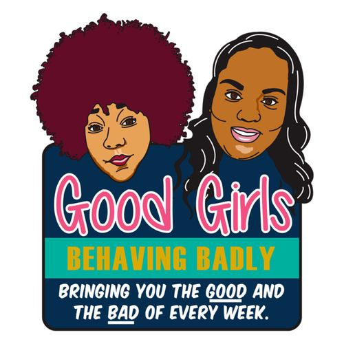 Good Girls Behaving Badly