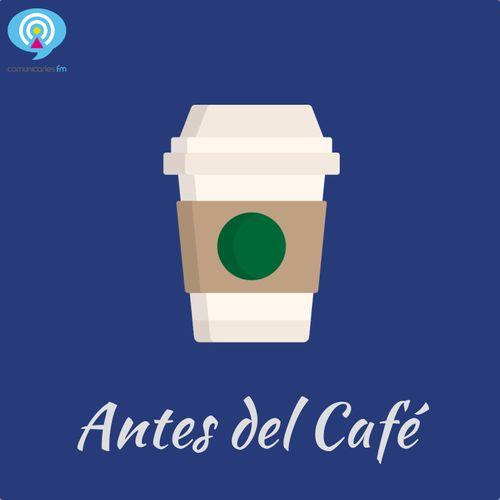 Antes del Café