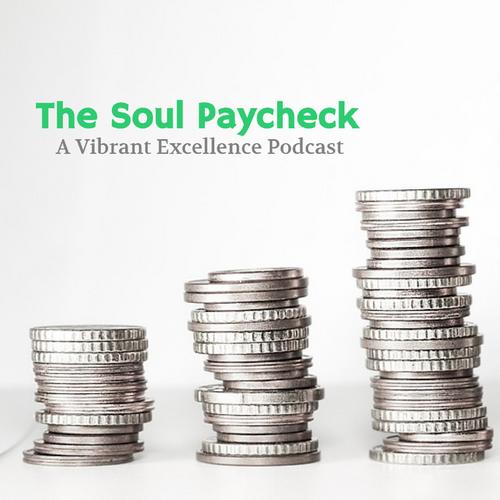 The Soul Paycheck Podcast