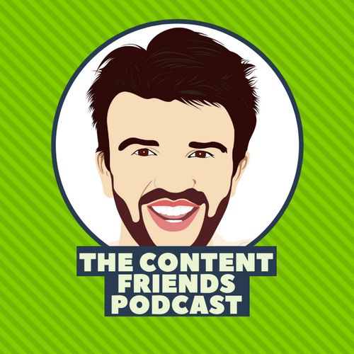 The Content Friends Podcast