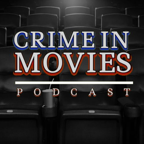 Crime In Movies