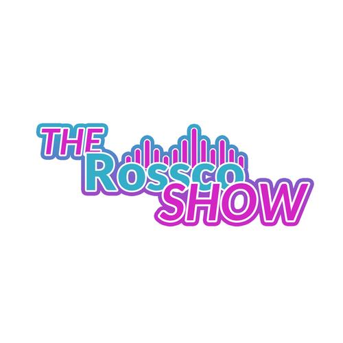 The Rossco Show