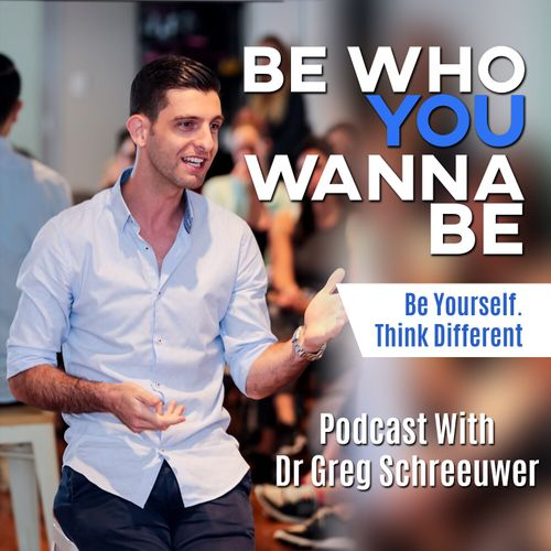 Be Who You Wanna Be Podcast