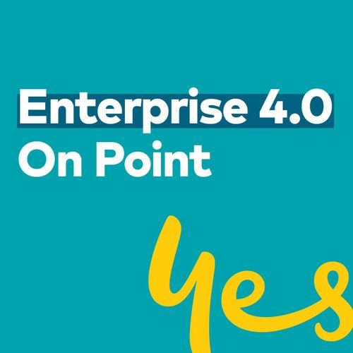 Enterprise 4.0 - On Point