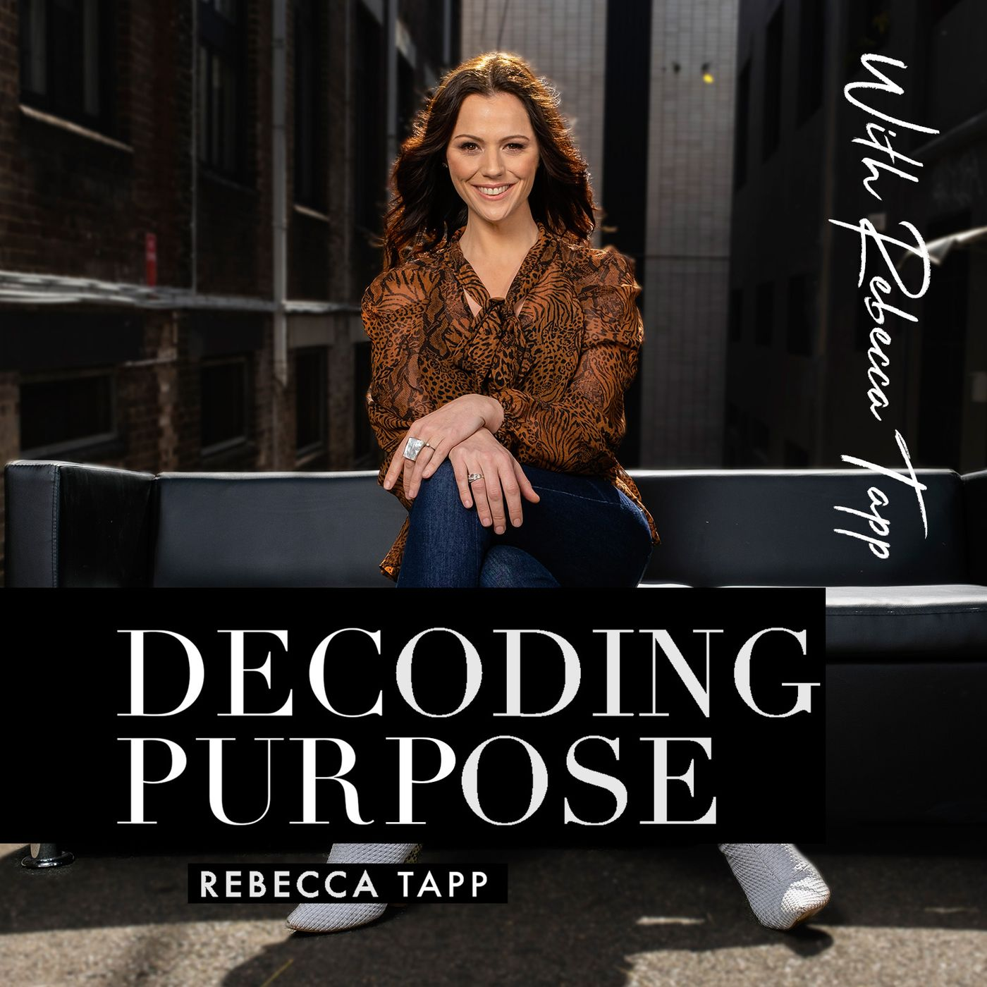 Decoding Purpose with Rebecca Tapp