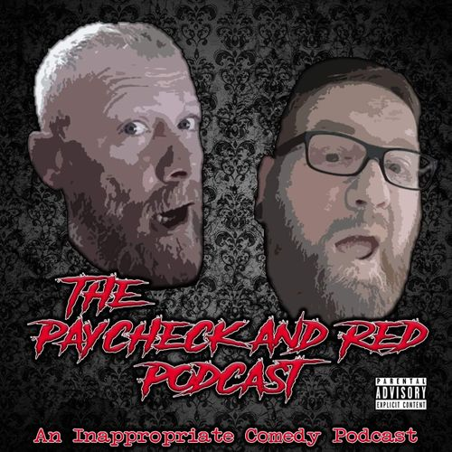 The Paycheck and Red Podcast - Whooshkaa