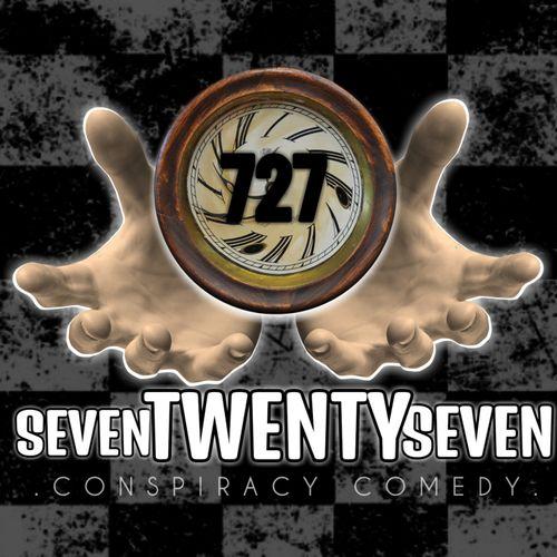 Seven Twenty Seven: Conspiracy Comedy