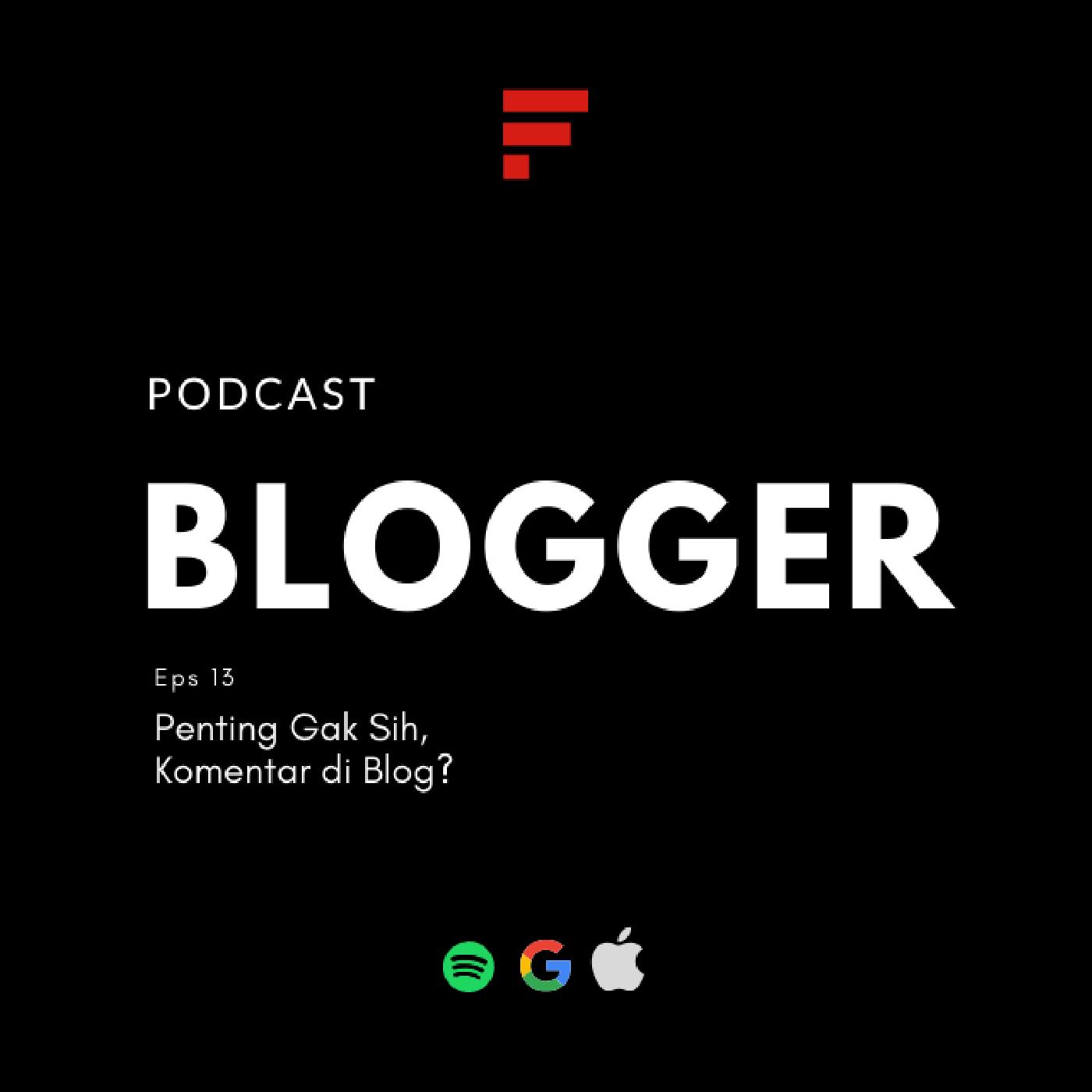 EPS13: Penting Gak Sih, Komentar di Blog?