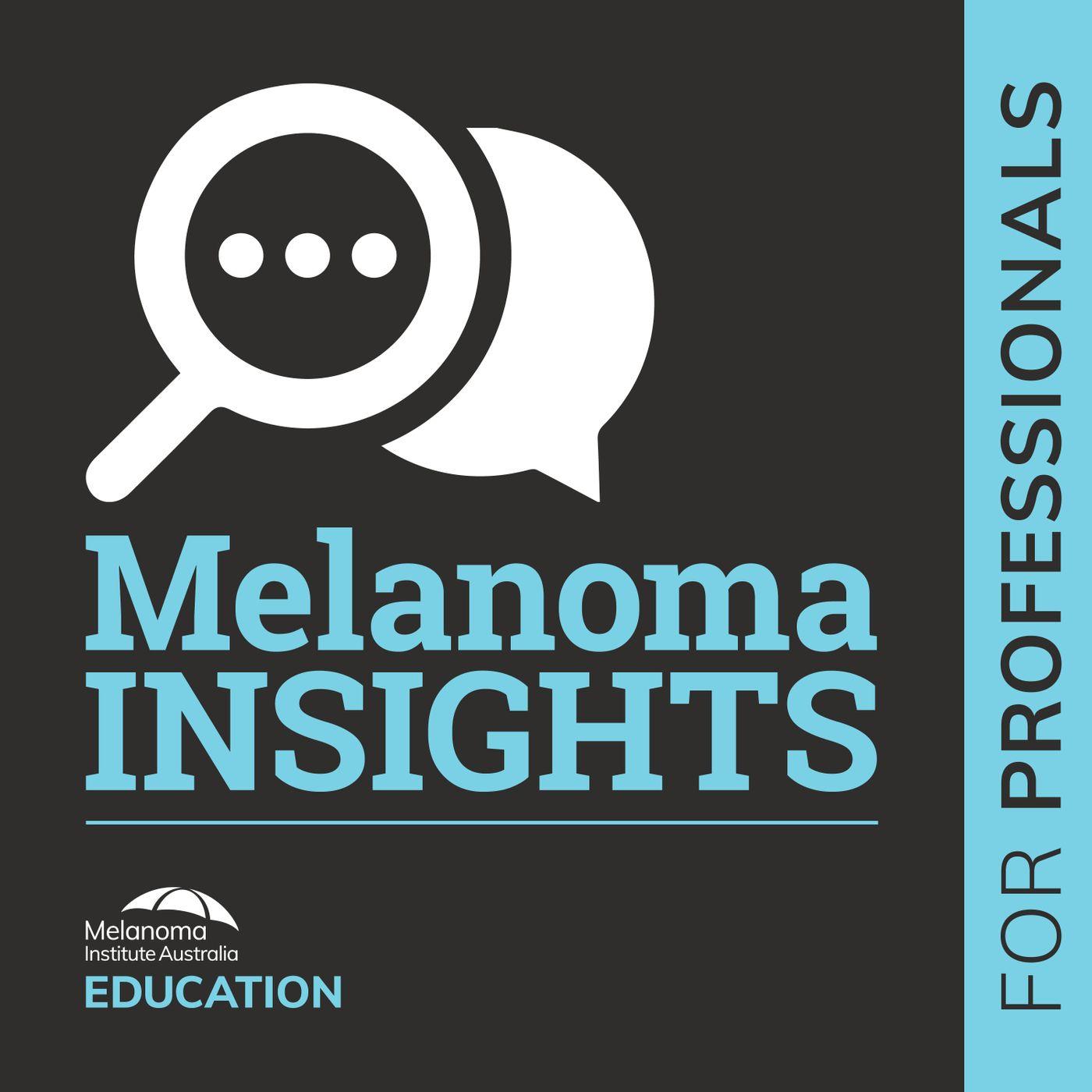 Melanoma Insights for Professionals