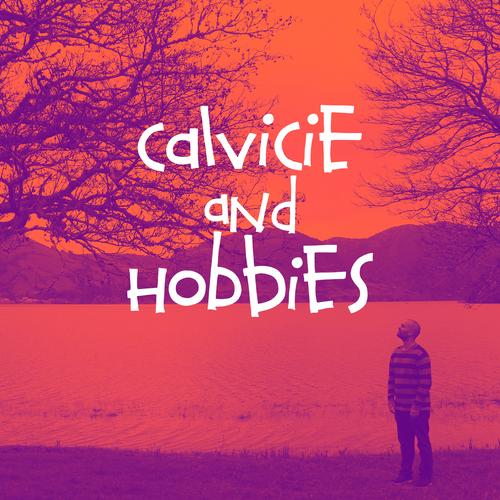 Calvicie and Hobbies