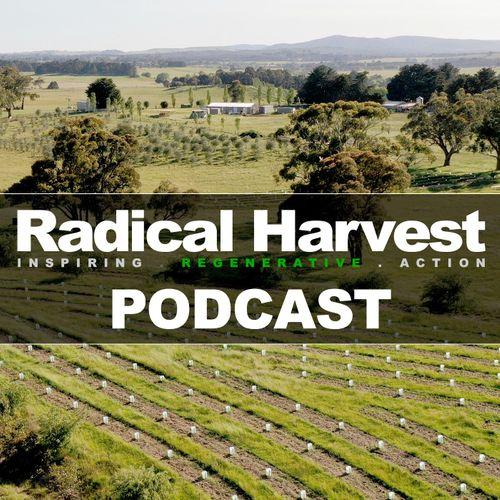 Radical Harvest Podcast