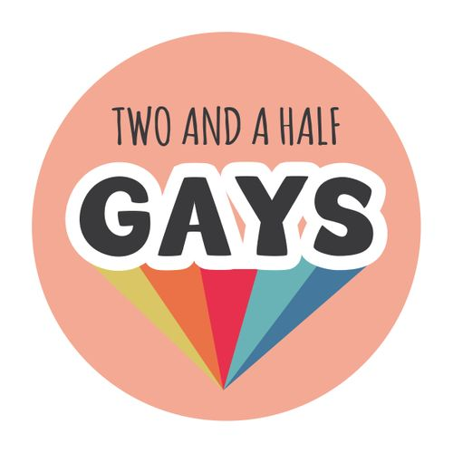 Two And A Half Gays