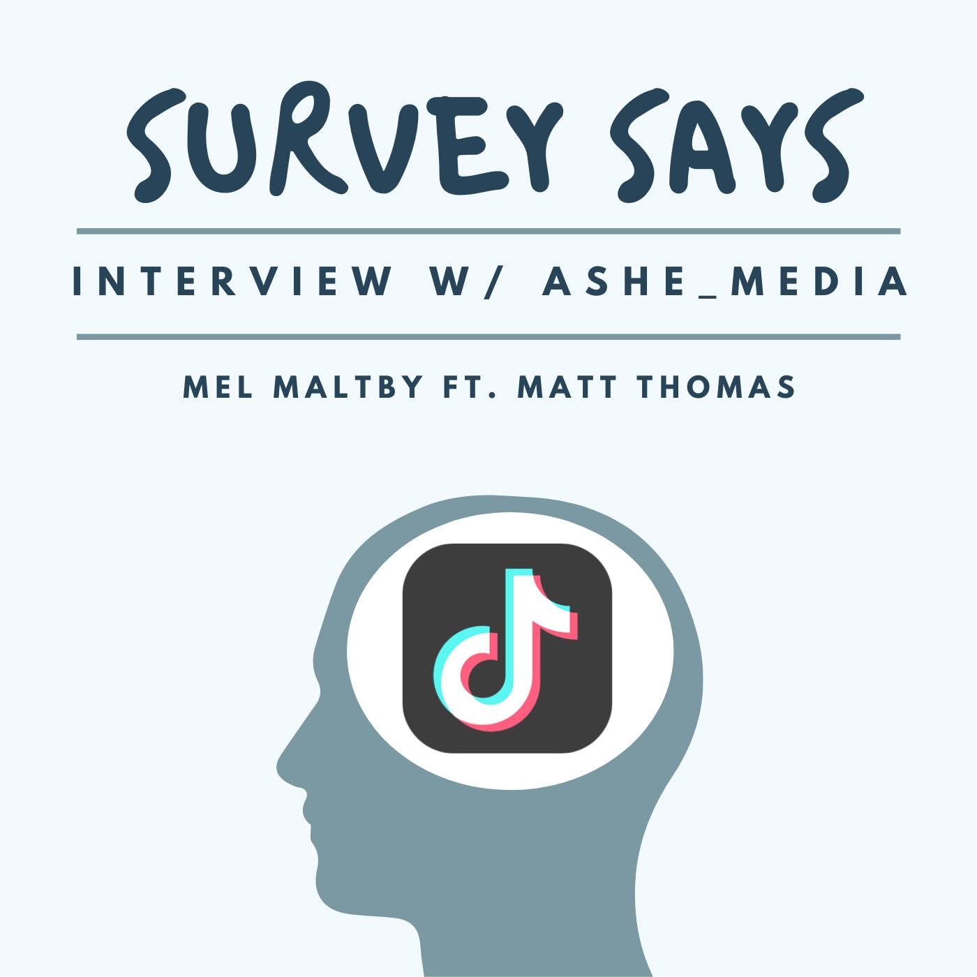 Full Interview w/ Ashe_Media