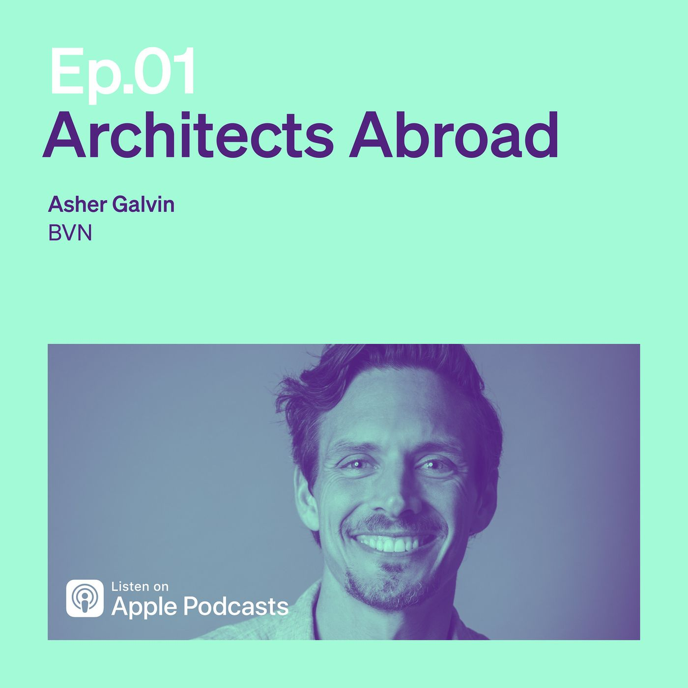 Episode 1   Architects Abroad   Asher Galvin