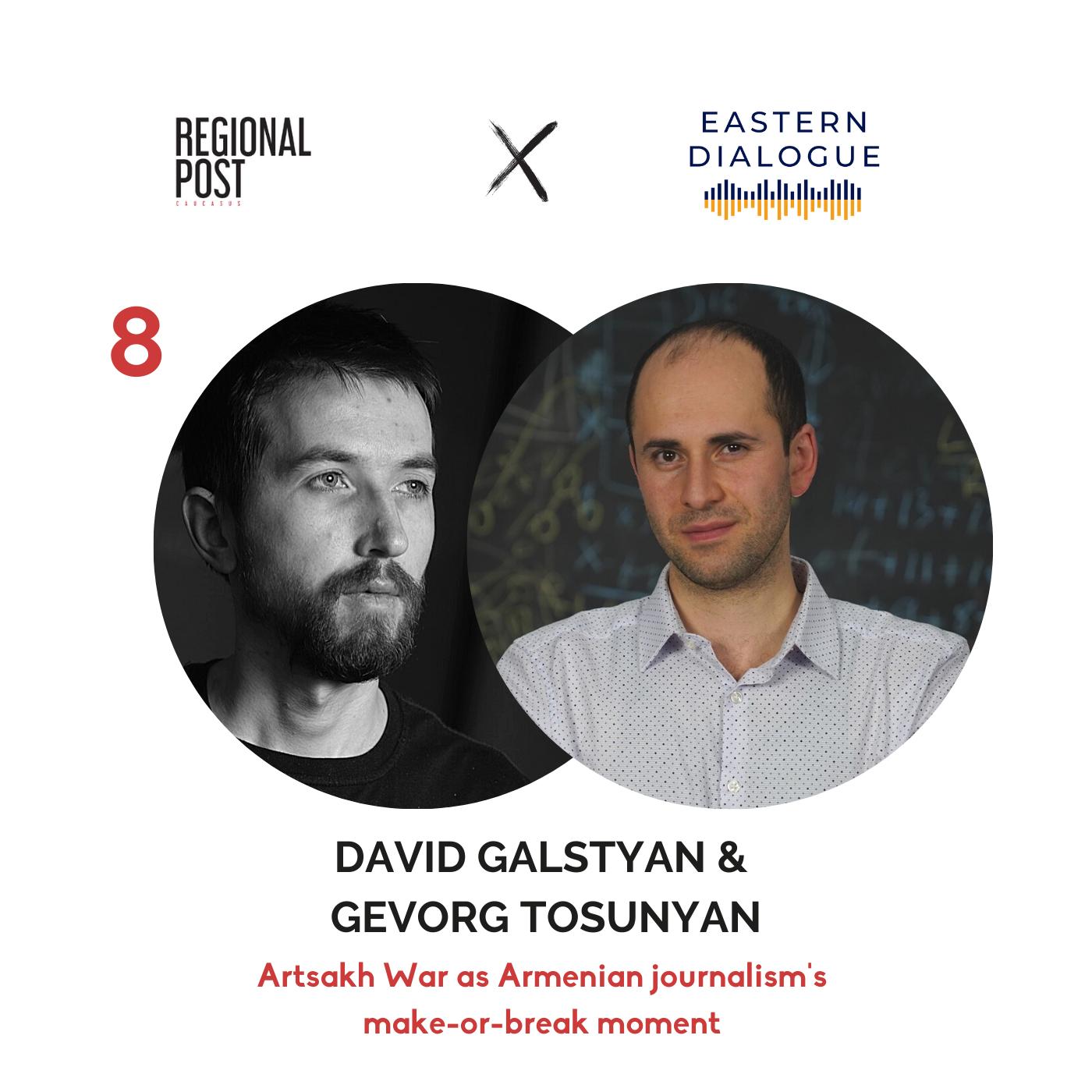 [հայերեն] David Galstyan and Gevorg Tosunyan - Artsakh War as Armenian journalism's make-or-break moment