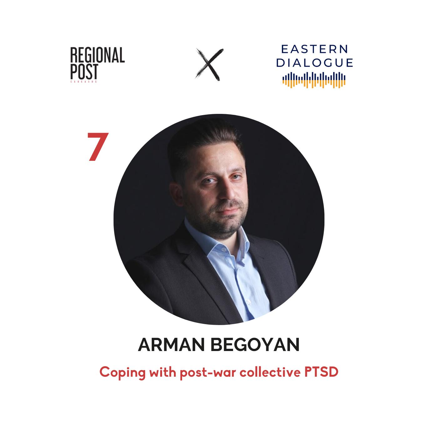 [հայերեն] Arman Begoyan - Coping with post-war collective PTSD