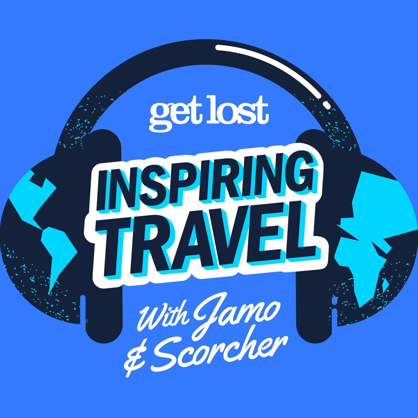 Get Lost - Inspiring Travel: Episode 3